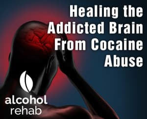 Healing-the-Addicted-Brain-From-Cocaine-Abuse