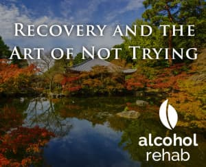 Recovery-and-the-Art-of-Not-Trying